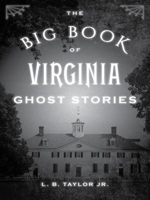 cover image of The Big Book of Virginia Ghost Stories