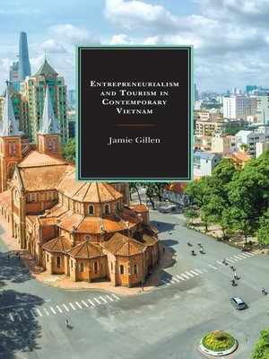 cover image of Entrepreneurialism and Tourism in Contemporary Vietnam