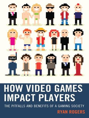 cover image of How Video Games Impact Players