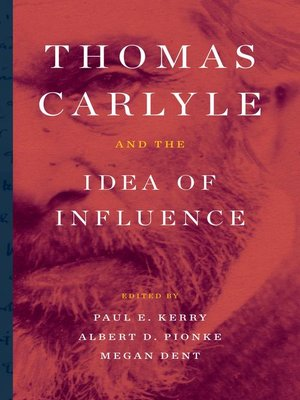 cover image of Thomas Carlyle and the Idea of Influence
