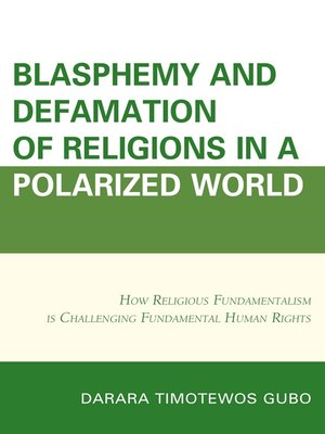 cover image of Blasphemy and Defamation of Religions In a Polarized World