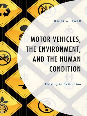 cover image of Motor Vehicles, the Environment, and the Human Condition