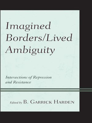 cover image of Imagined Borders/Lived Ambiguity