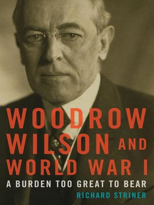 cover image of Woodrow Wilson and World War I