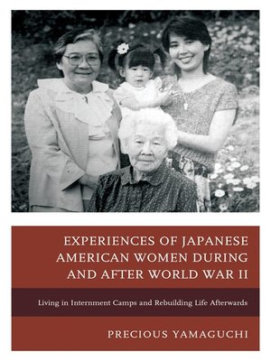cover image of Experiences of Japanese American Women during and after World War II