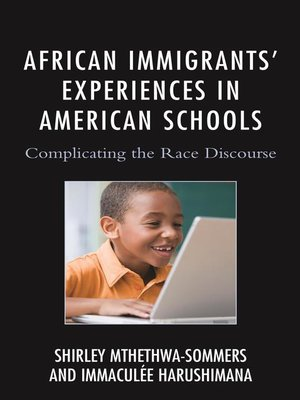 Creating an inclusive classroom overdrive rakuten overdrive cover image of african immigrants experiences in american schools fandeluxe Image collections