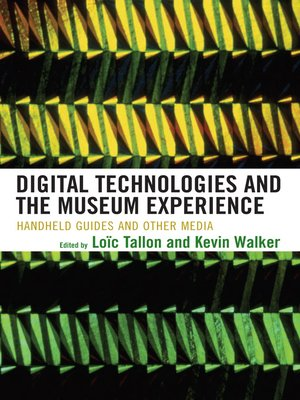 cover image of Digital Technologies and the Museum Experience
