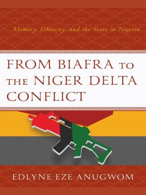 cover image of From Biafra to the Niger Delta Conflict