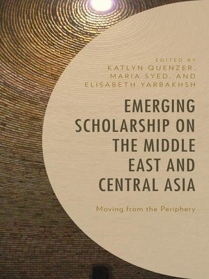 cover image of Emerging Scholarship on the Middle East and Central Asia