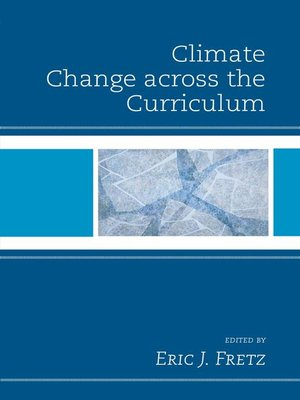 cover image of Climate Change across the Curriculum