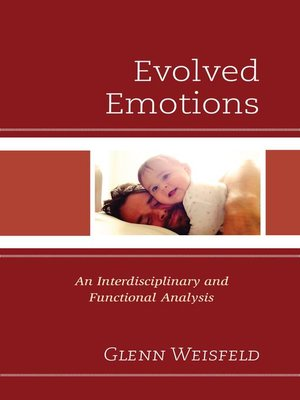 cover image of Evolved Emotions