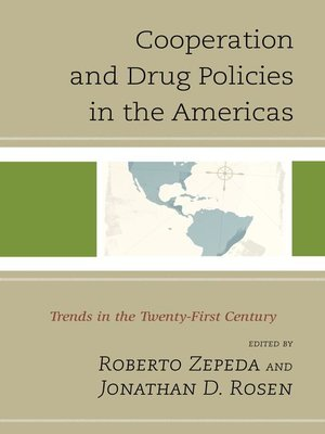 cover image of Cooperation and Drug Policies in the Americas