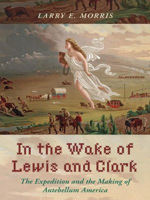 cover image of In the Wake of Lewis and Clark
