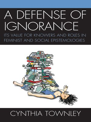cover image of A Defense of Ignorance