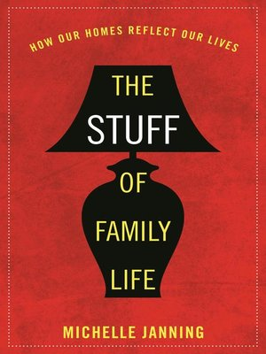 cover image of The Stuff of Family Life