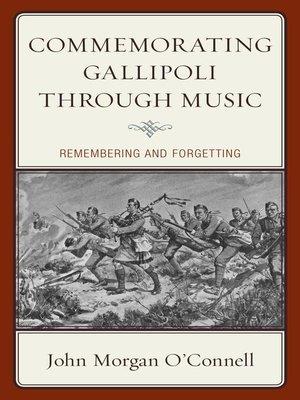 cover image of Commemorating Gallipoli through Music