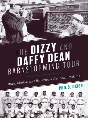 cover image of The Dizzy and Daffy Dean Barnstorming Tour