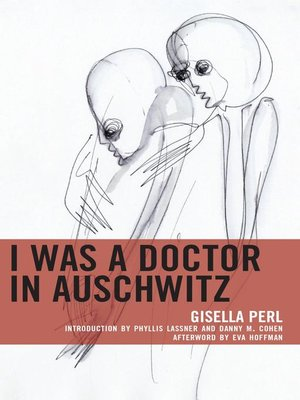 cover image of I Was a Doctor in Auschwitz