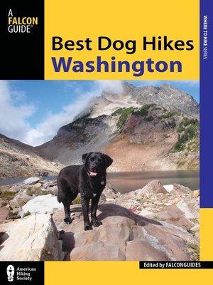 cover image of Best Dog Hikes Washington