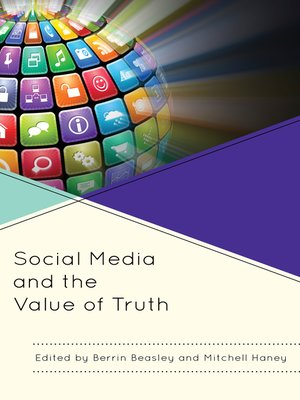 cover image of Social Media and the Value of Truth