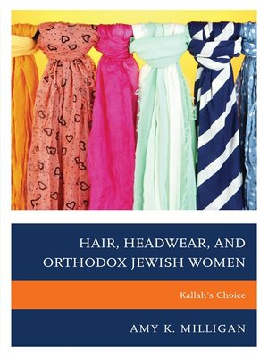 cover image of Hair, Headwear, and Orthodox Jewish Women