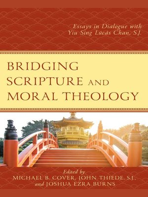 cover image of Bridging Scripture and Moral Theology