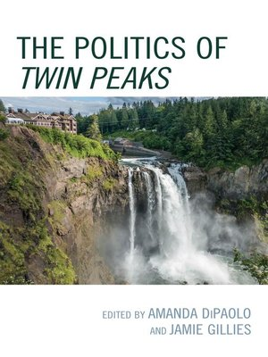 cover image of The Politics of Twin Peaks