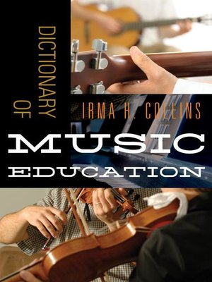 cover image of Dictionary of Music Education