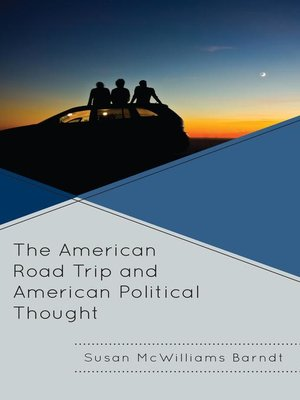 cover image of The American Road Trip and American Political Thought