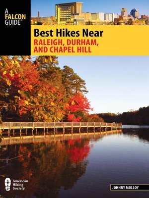 cover image of Best Hikes Near Raleigh, Durham, and Chapel Hill