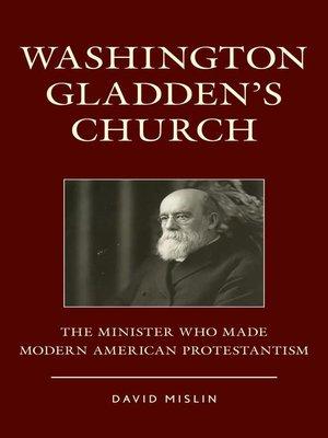 cover image of Washington Gladden's Church