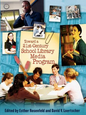 cover image of Toward a 21st-Century School Library Media Program