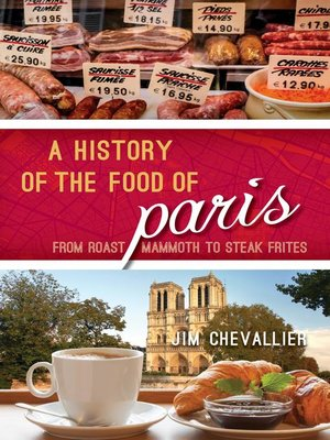 cover image of A History of the Food of Paris