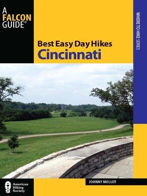 cover image of Best Easy Day Hikes Cincinnati