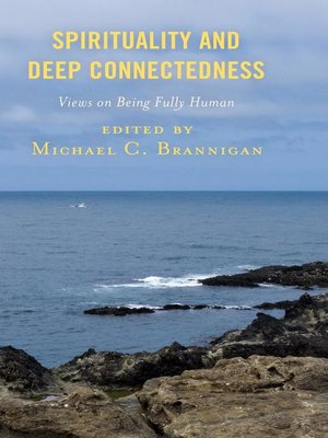cover image of Spirituality and Deep Connectedness