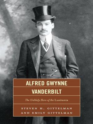 cover image of Alfred Gwynne Vanderbilt