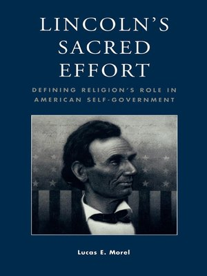 cover image of Lincoln's Sacred Effort