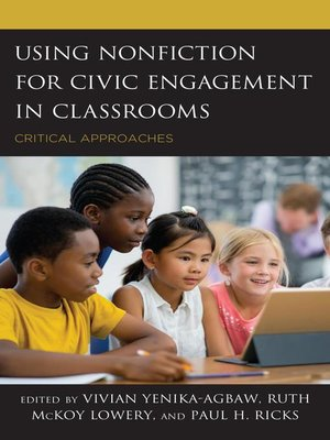 cover image of Using Nonfiction for Civic Engagement in Classrooms