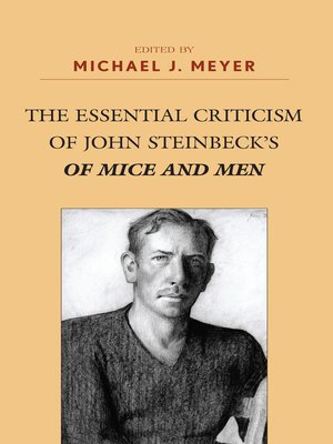 cover image of The Essential Criticism of John Steinbeck's Of Mice and Men