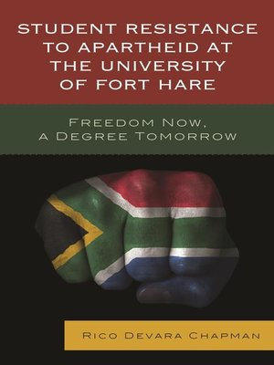 cover image of Student Resistance to Apartheid at the University of Fort Hare
