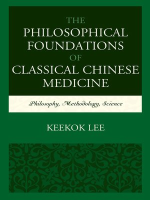 cover image of The Philosophical Foundations of Classical Chinese Medicine