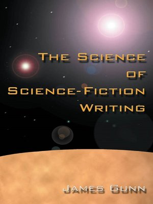 cover image of The Science of Science Fiction Writing
