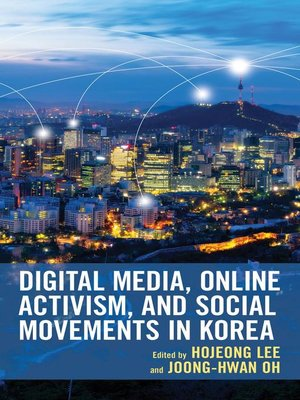 cover image of Digital Media, Online Activism, and Social Movements in Korea