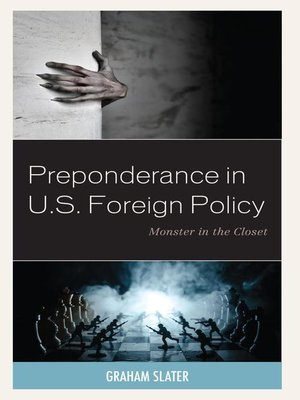cover image of Preponderance in U.S. Foreign Policy