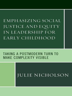 cover image of Emphasizing Social Justice and Equity in Leadership for Early Childhood