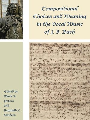 cover image of Compositional Choices and Meaning in the Vocal Music of J. S. Bach