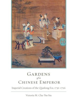 cover image of Gardens of a Chinese Emperor