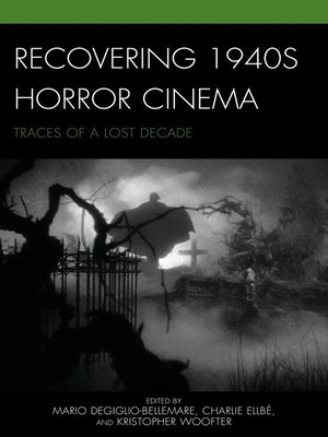 cover image of Recovering 1940s Horror Cinema