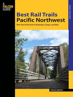 cover image of Best Rail Trails Pacific Northwest
