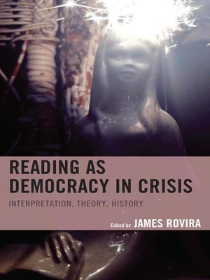 cover image of Reading as Democracy in Crisis